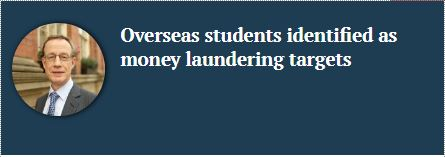 Overseas students identified as money laundering targets
