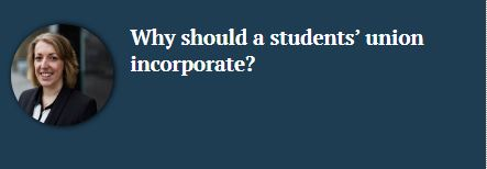 Why should a students' union incorporate?