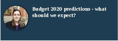 Budget predictions 2020 what should we expect