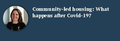 Community-led housing and covid19