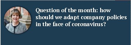 How should we adapt company policies in the face of coronavirus