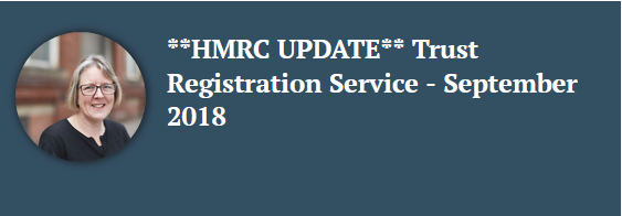 Related article on HMRC trust registration service update by Emma Lowe